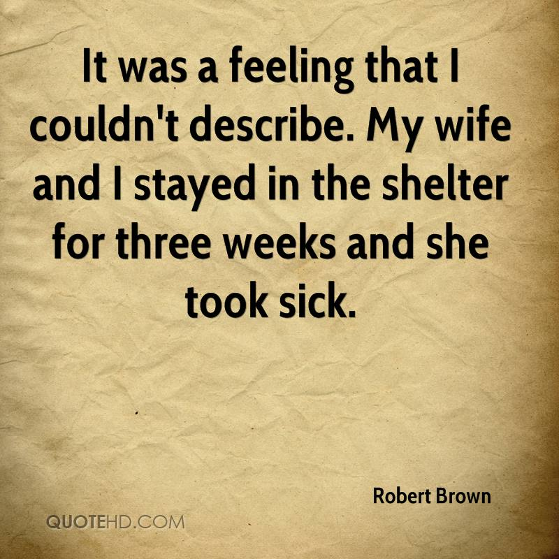Robert Brown Wife Quotes