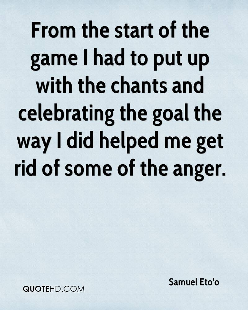 From the start of the game I had to put up with the chants and celebrating the goal the way I did helped me get rid of some of the anger.