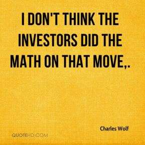 I don't think the investors did the math on that move.
