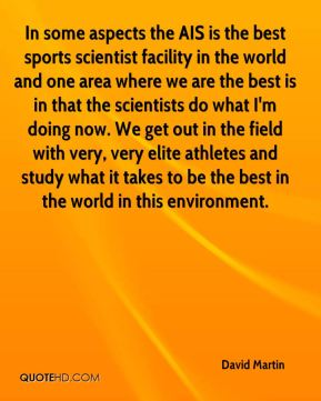 In some aspects the AIS is the best sports scientist facility in the world and one area where we are the best is in that the scientists do what I'm doing now. We get out in the field with very, very elite athletes and study what it takes to be the best in the world in this environment.