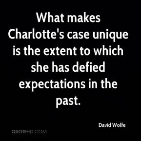 What makes Charlotte's case unique is the extent to which she has defied expectations in the past.