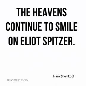 Hank Sheinkopf - The heavens continue to smile on Eliot Spitzer.