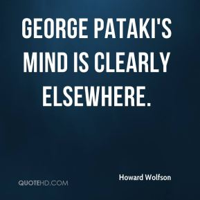George Pataki's mind is clearly elsewhere.