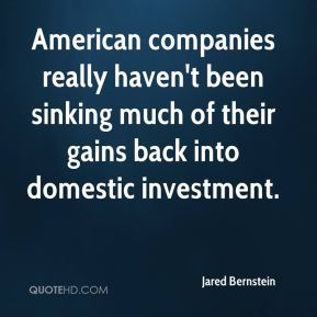 American companies really haven't been sinking much of their gains back into domestic investment.