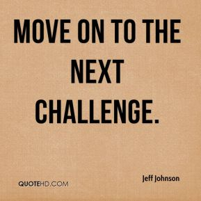 move on to the next challenge.