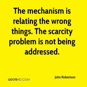 John Robertson  - The mechanism is relating the wrong things. The scarcity problem is not being addressed.