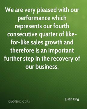 We are very pleased with our performance which represents our fourth consecutive quarter of like-for-like sales growth and therefore is an important further step in the recovery of our business.