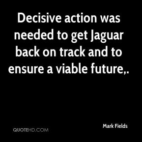 Decisive action was needed to get Jaguar back on track and to ensure a viable future.