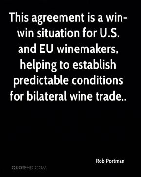 This agreement is a win-win situation for U.S. and EU winemakers, helping to establish predictable conditions for bilateral wine trade.