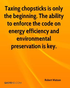 Taxing chopsticks is only the beginning. The ability to enforce the code on energy efficiency and environmental preservation is key.