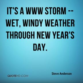 It's a WWW storm -- wet, windy weather through New Year's Day.