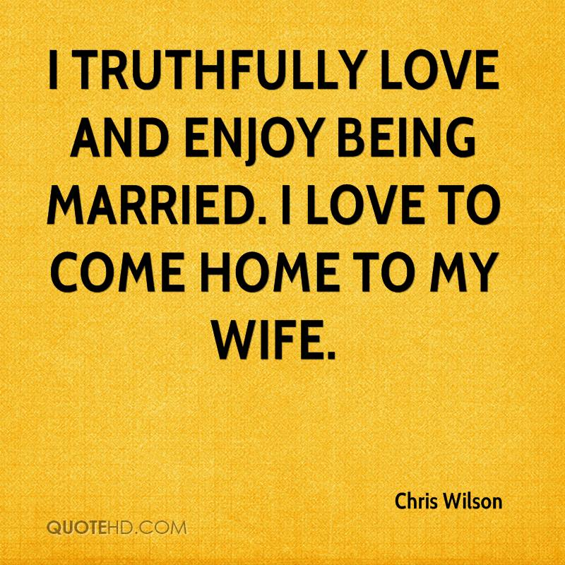 chris wilson marriage quotes quotehd
