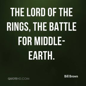 Bill Brown - The Lord of the Rings, The Battle for Middle-Earth.