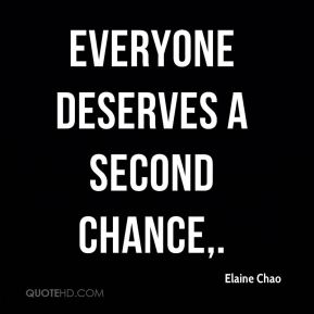Everyone deserves a second chance.