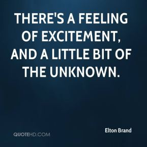 Elton Brand - There's a feeling of excitement, and a little bit of the unknown.