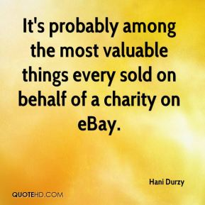 Hani Durzy - It's probably among the most valuable things every sold on behalf of a charity on eBay.