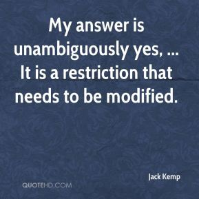 My answer is unambiguously yes, ... It is a restriction that needs to be modified.