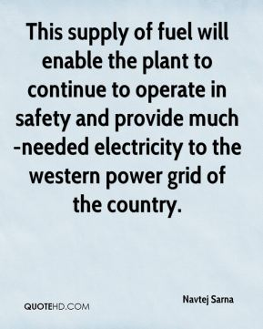 This supply of fuel will enable the plant to continue to operate in safety and provide much-needed electricity to the western power grid of the country.