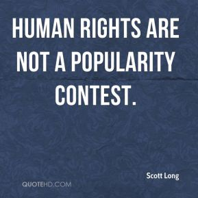 Human rights are not a popularity contest.