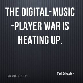 Ted Schadler  - The digital-music-player war is heating up.