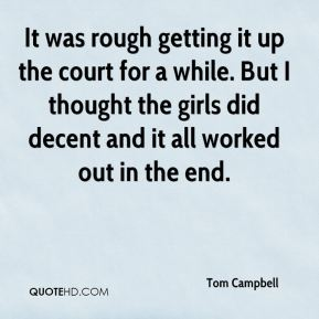 It was rough getting it up the court for a while. But I thought the girls did decent and it all worked out in the end.