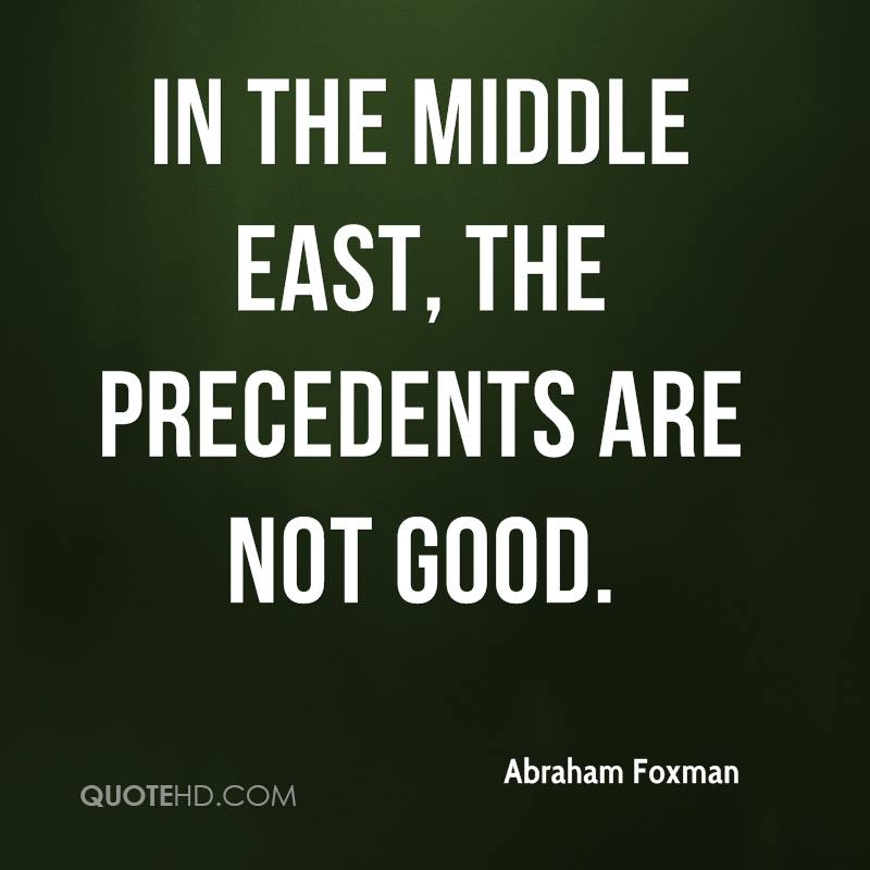 In the Middle East, the precedents are not good.