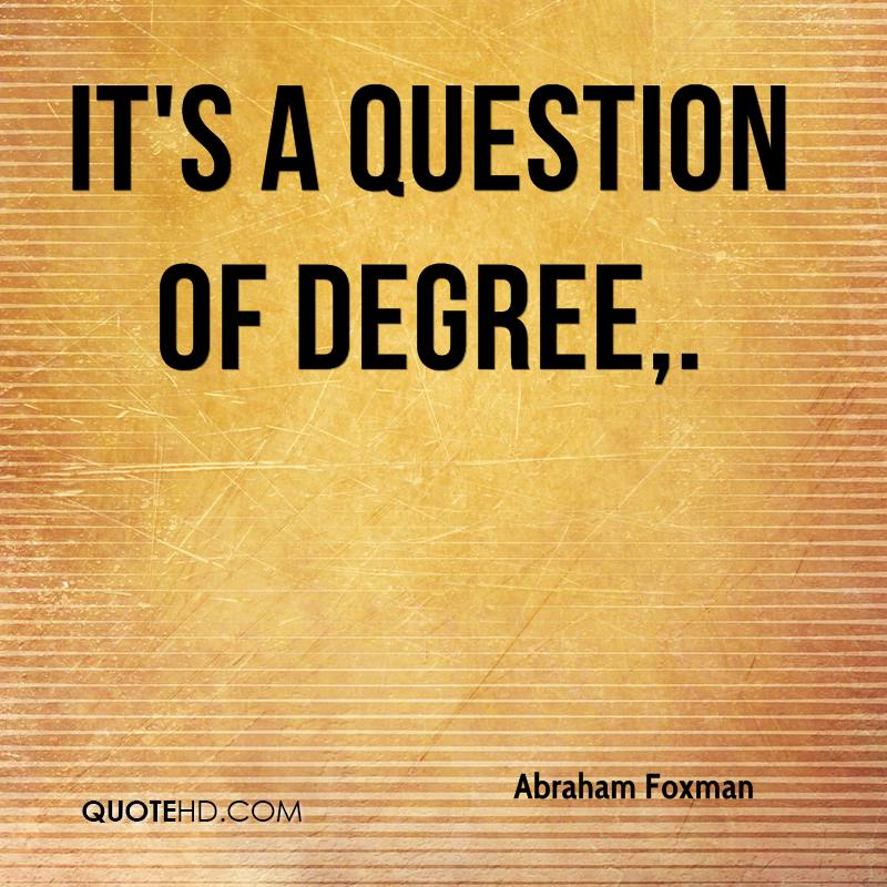 It's a question of degree.