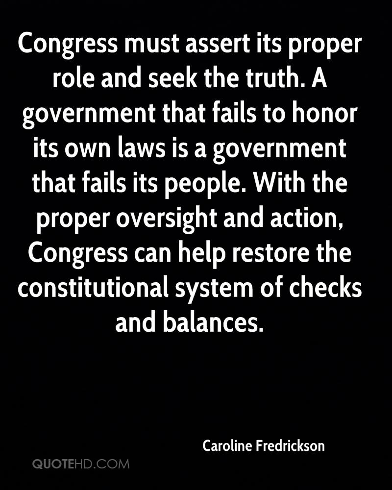 Congress must assert its proper role and seek the truth. A government that fails to honor its own laws is a government that fails its people. With the proper oversight and action, Congress can help restore the constitutional system of checks and balances.