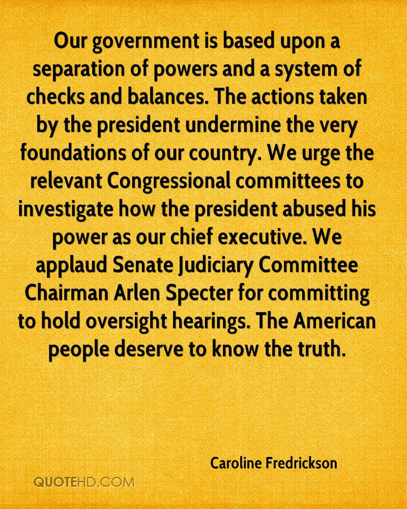 Our government is based upon a separation of powers and a system of checks and balances. The actions taken by the president undermine the very foundations of our country. We urge the relevant Congressional committees to investigate how the president abused his power as our chief executive. We applaud Senate Judiciary Committee Chairman Arlen Specter for committing to hold oversight hearings. The American people deserve to know the truth.