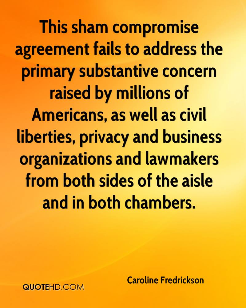 This sham compromise agreement fails to address the primary substantive concern raised by millions of Americans, as well as civil liberties, privacy and business organizations and lawmakers from both sides of the aisle and in both chambers.