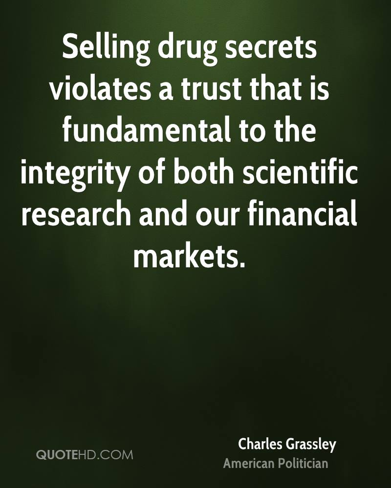 Selling drug secrets violates a trust that is fundamental to the integrity of both scientific research and our financial markets.