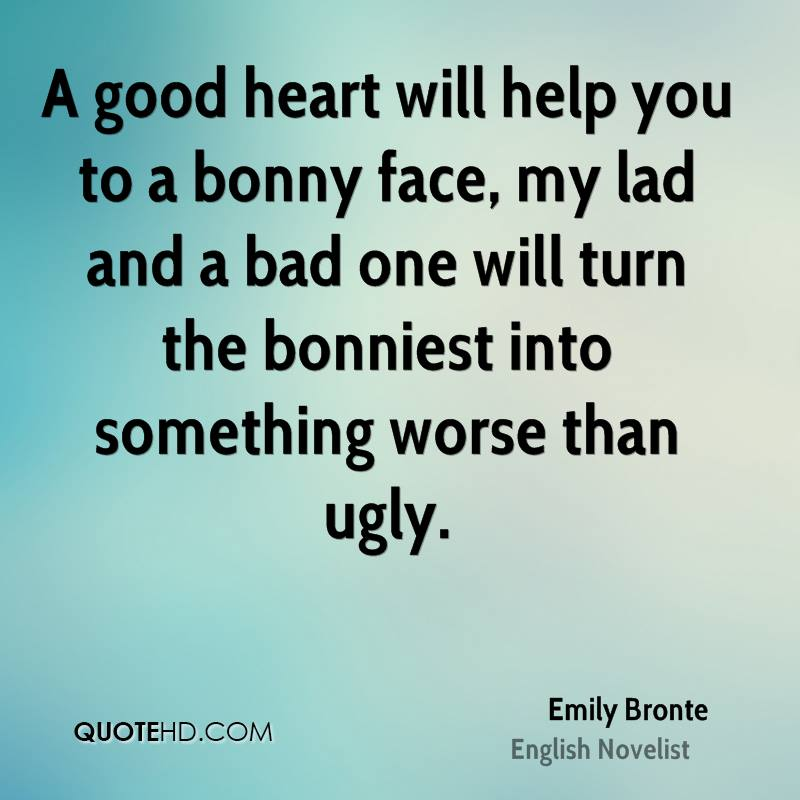 Turning A Bad Situation Into A Good One Quotes: Emily Bronte Quotes