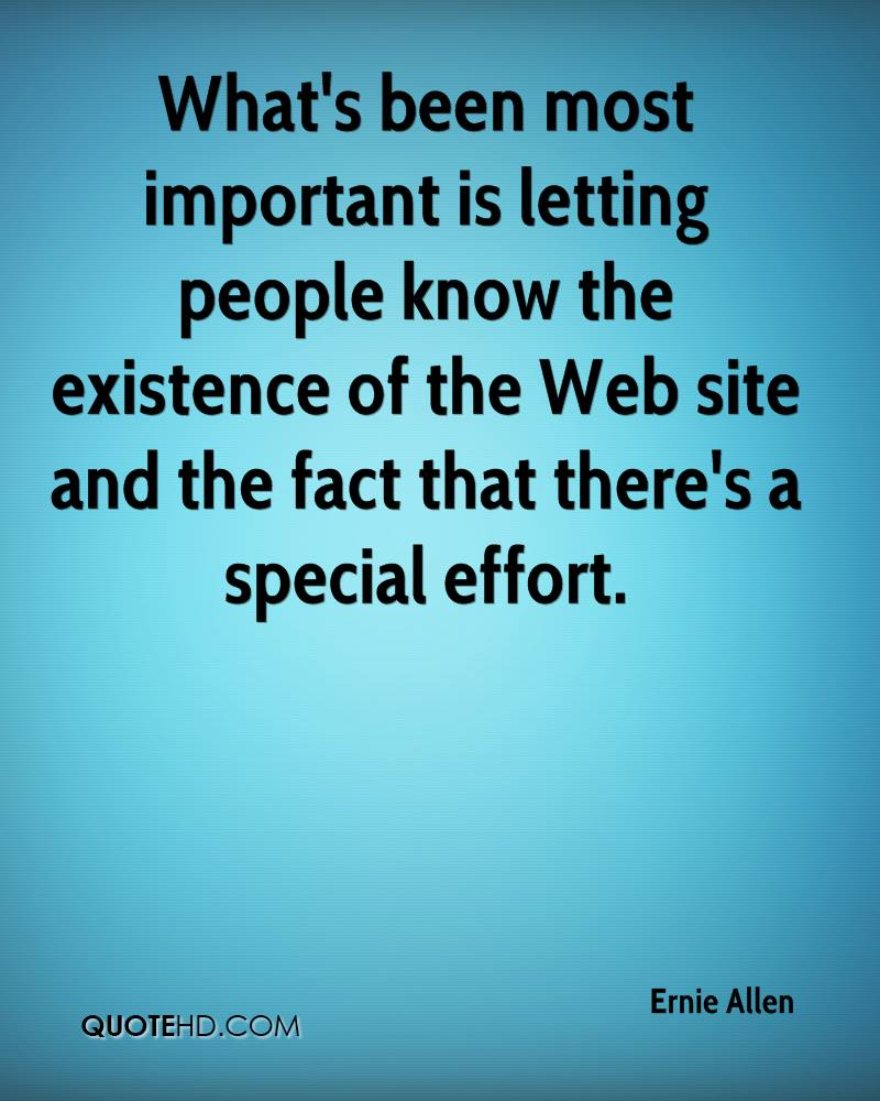 What's been most important is letting people know the existence of the Web site and the fact that there's a special effort.
