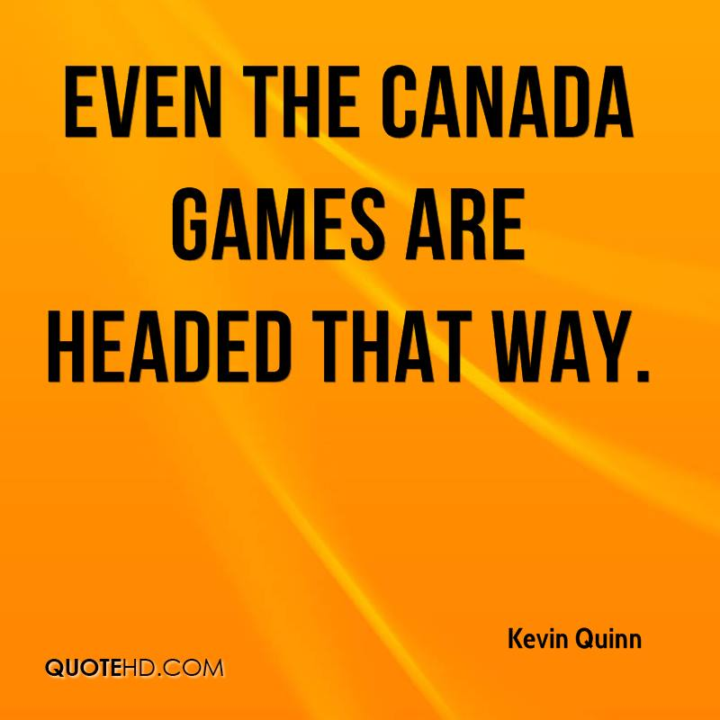 Even the Canada Games are headed that way.