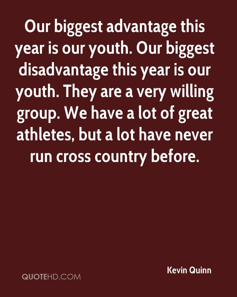 Our biggest advantage this year is our youth. Our biggest disadvantage this year is our youth. They are a very willing group. We have a lot of great athletes, but a lot have never run cross country before.