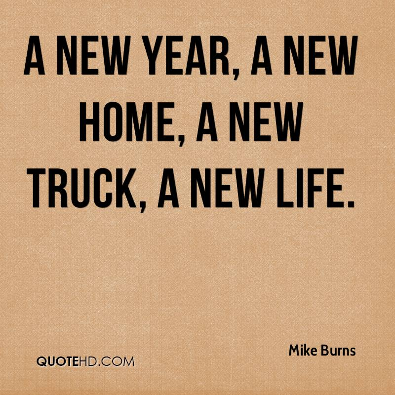 Quotes New Home Magnificent Mike Burns Quotes  Quotehd