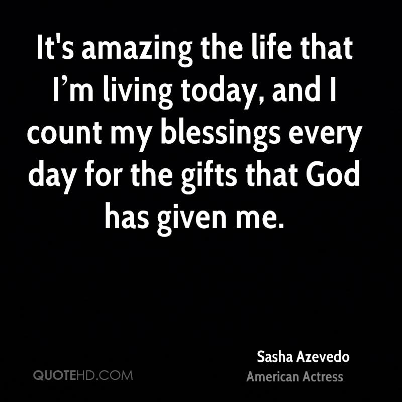 Life Amazing: Sasha Azevedo Quotes