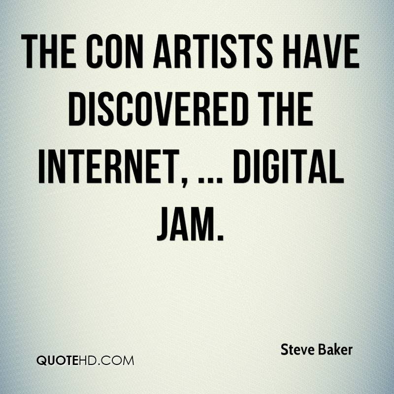 The con artists have discovered the Internet, ... Digital Jam.