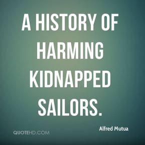 a history of harming kidnapped sailors.