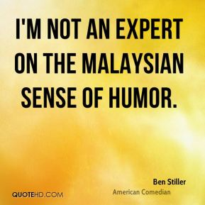 I'm not an expert on the Malaysian sense of humor.