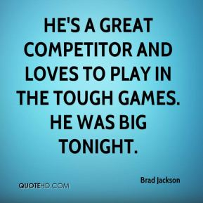 He's a great competitor and loves to play in the tough games. He was big tonight.
