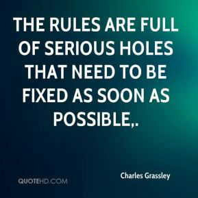 The rules are full of serious holes that need to be fixed as soon as possible.