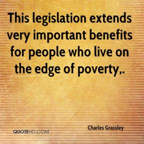 This legislation extends very important benefits for people who live on the edge of poverty.