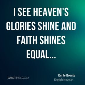 I see heaven's glories shine and faith shines equal...