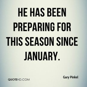 Gary Pinkel - He has been preparing for this season since January.