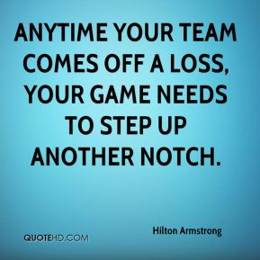 Hilton Armstrong - Anytime your team comes off a loss, your game needs to step up another notch.