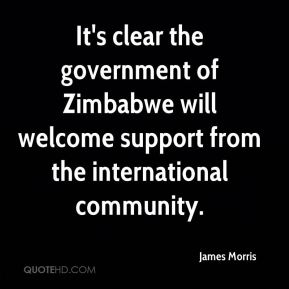 It's clear the government of Zimbabwe will welcome support from the international community.