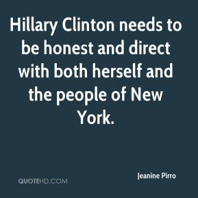 Hillary Clinton needs to be honest and direct with both herself and the people of New York.