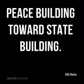 peace building toward state building.