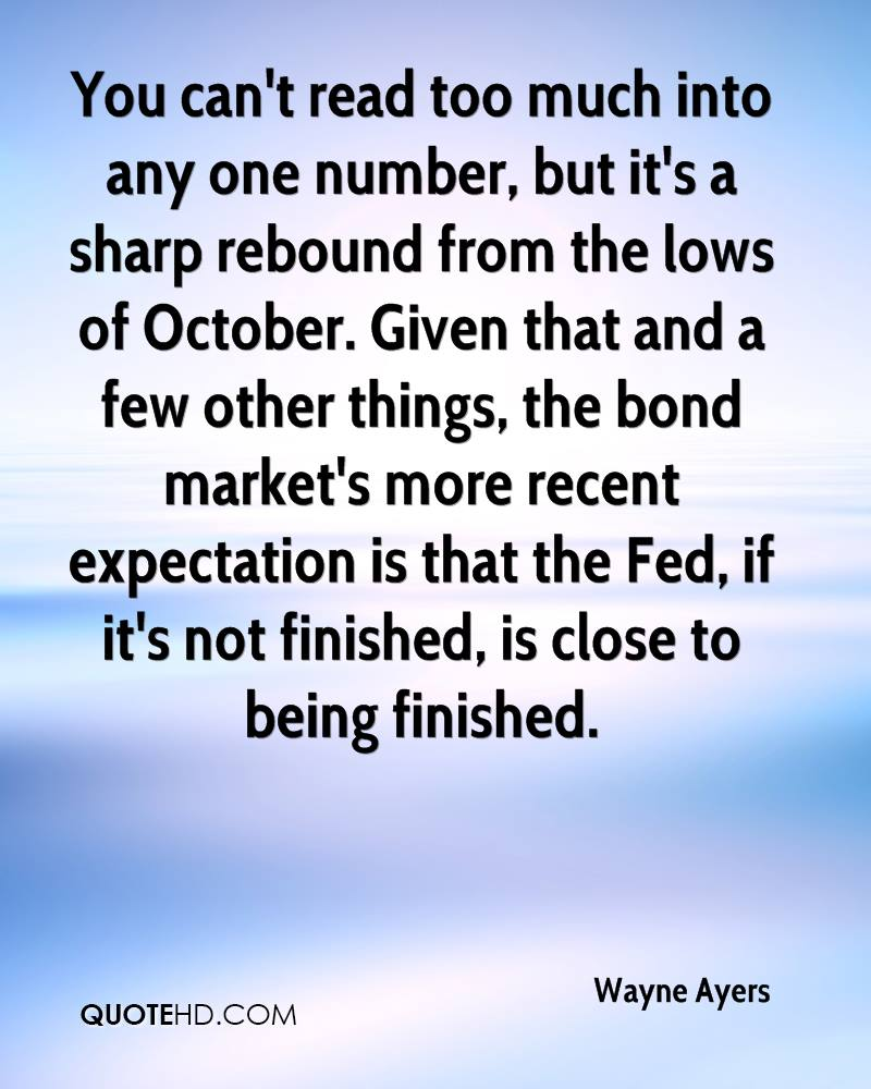 You can't read too much into any one number, but it's a sharp rebound from the lows of October. Given that and a few other things, the bond market's more recent expectation is that the Fed, if it's not finished, is close to being finished.